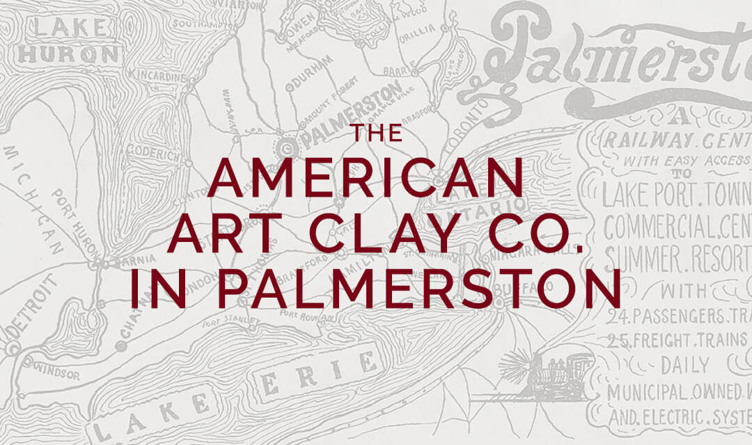 The American Art Clay Co. in Palmerston