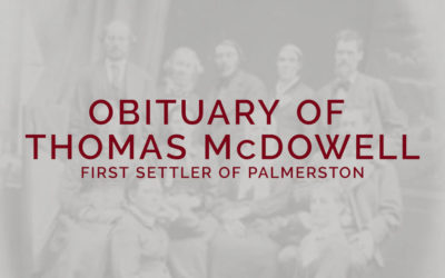 Obituary of Thomas McDowell (First Settler of Palmerston)
