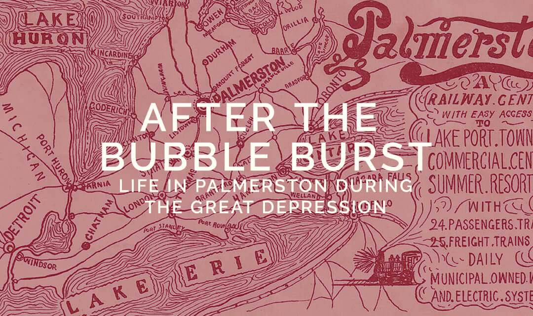 After the Bubble Burst: A Brief Survey of Life in Palmerston During the Great Depression (1933-1939)