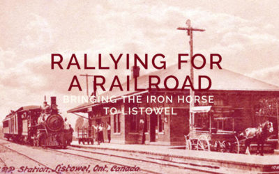 Rallying for a Railroad: Bringing the Iron Horse to Listowel